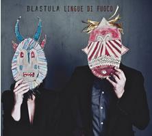 blastula-lingue-di-fuoco